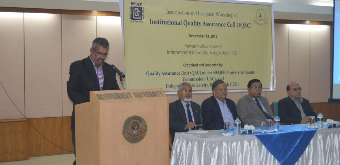 Inauguration and Inception Workshop of Institutional Quality Assurance Cell (IQAC) Held at IUB